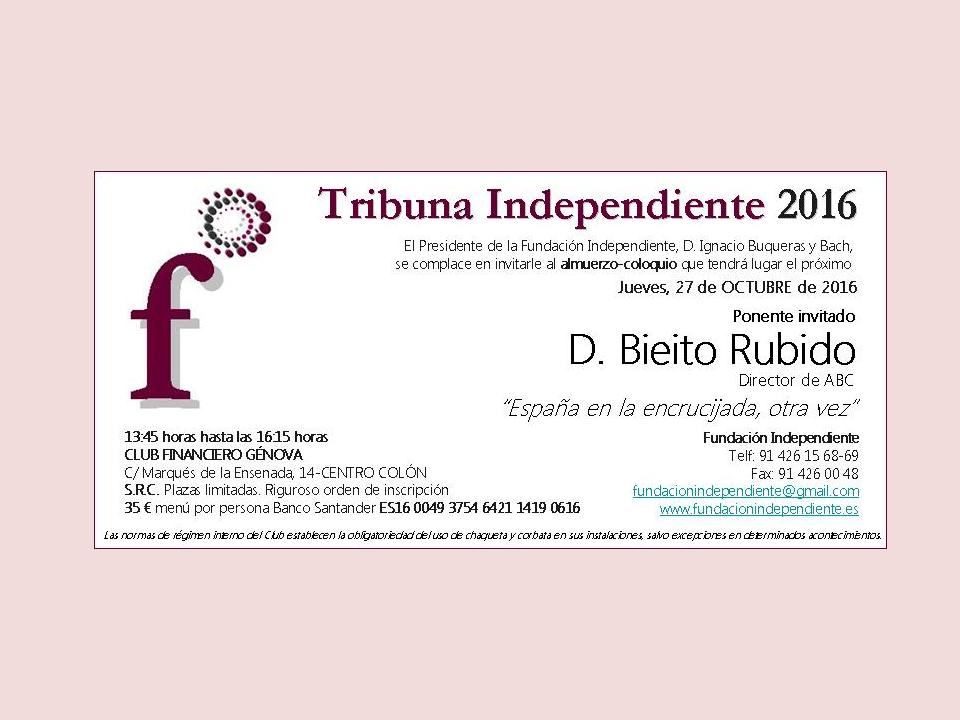 TRIBUNA INDEPENDIENTE D. BIEITO RUBIDO, Director Periódico ABC