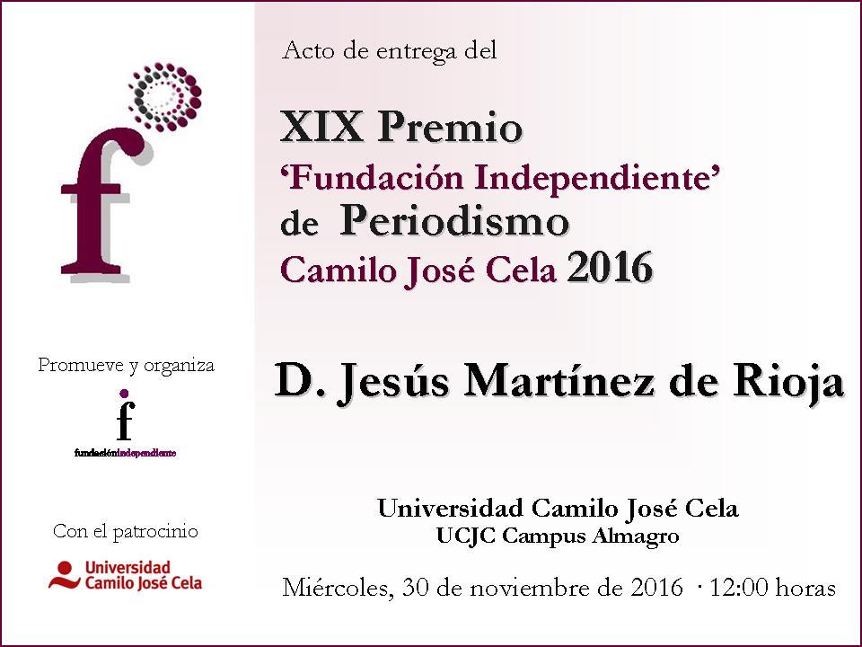 Jesús Martínez de Rioja, Premio 'Fundación Independiente' de Periodismo Camilo José cela