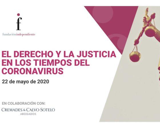 """""""El Derecho y la Justicia en los tiempos del coronavirus"""""""
