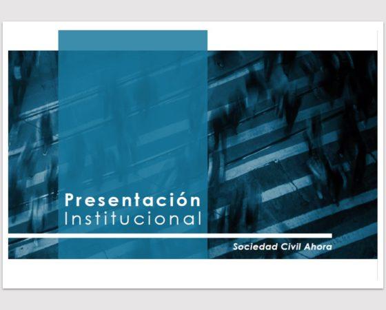Presentación Institucional Sociedad Civil Ahora