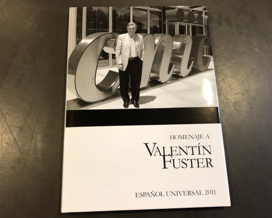 "LIBRO HOMENAJE VALENTÍN FUSTER ""ESPAÑOL UNIVERSAL"" 2011"
