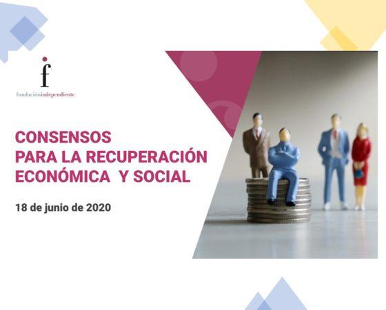 «Consensos para la recuperación económica y social»